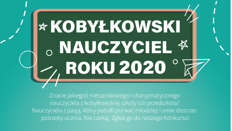 Plakat Kobyłkowski Nauczyciel Roku - plakat w kolorze morskim, napis biały na tle zielonej tablicy