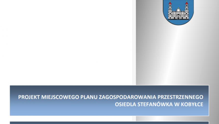 Dyskusja publiczna nad rozwiązaniami przyjętymi w projekcie planu miejscowego zagospodarowania przestrzennego osiedla Stefanówka w Kobyłce
