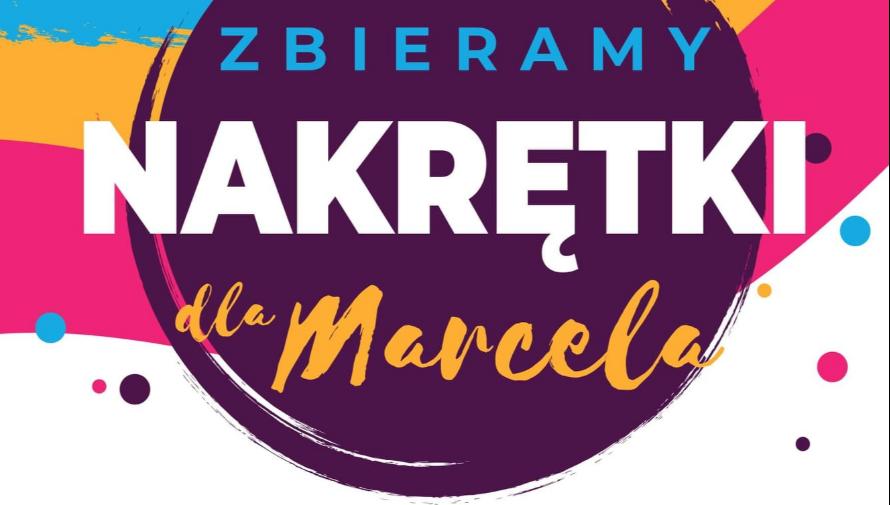 Kolorowy plakat z informacją- Zbieramy nakrętki dla Marcela.