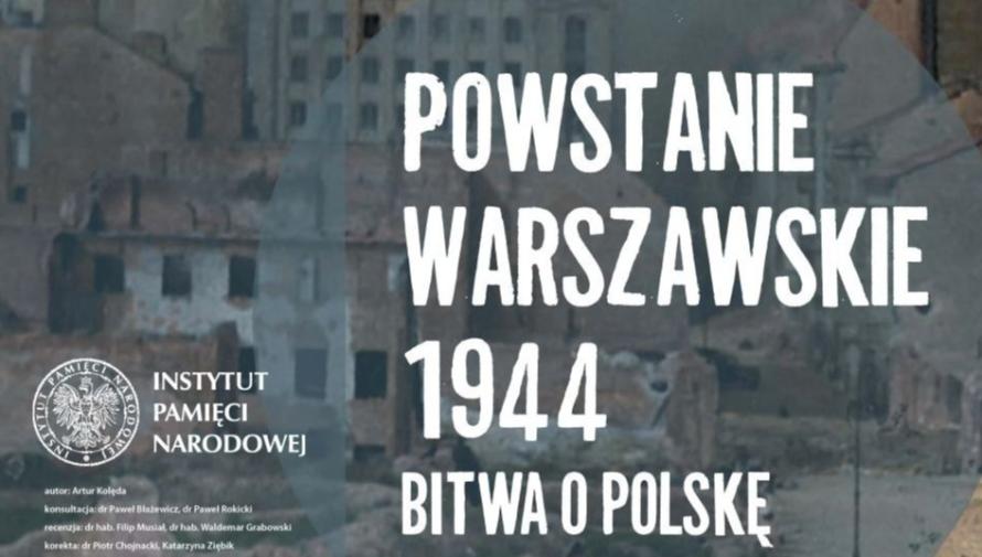 Powstanie Warszawskie 1944. Bitwa o Polskę, logo Instytutu Pamięci Narodowej